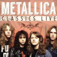 Metallica-Classics Live. Vol.1&2