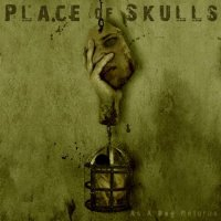 Place Of Skulls-As A Dog Returns