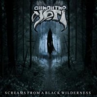 All Hail The Yeti-Screams From A Black Wilderness