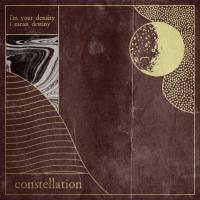 Constellation-I\'m Your Density I Mean Destiny
