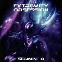 Extremity Obsession-Segment 8