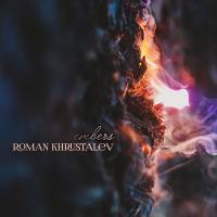 Roman Khrustalev-Embers