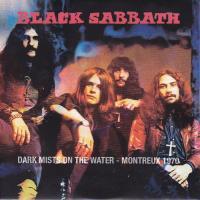 Black Sabbath - Dark Mists On The Water - Montreux 1970 (Bootleg) mp3