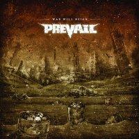 Prevail-War Will Reign
