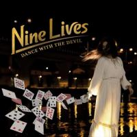 Nine Lives-Dance With The Devil