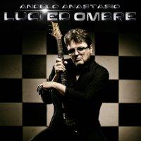 Angelo Anastasio-Luci Ed Ombre