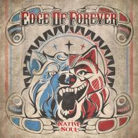Edge of Forever-Native Soul