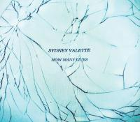 Sydney Valette-How Many Lives (Limited Edition)