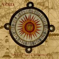 Void-Seven Day Existence