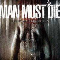 Man Must Die-The Human Condition
