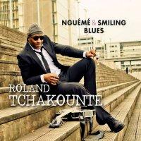 Roland Tchakounté-Nguémé & Smiling Blues
