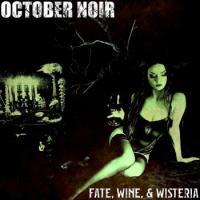 October Noir-Fate, Wine, & Wisteria