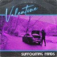 Suffocating Minds-Valentine