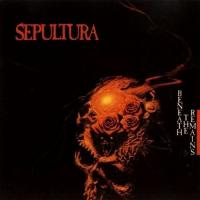 Sepultura-Beneath The Remains (1997 Remastered)