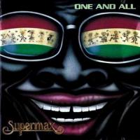 Supermax-One And All