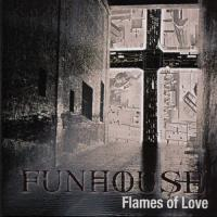 Funhouse-Flames of Love
