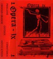 Opera IX-Gothik