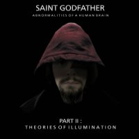 Saint Godfather-Part 2 : Theories Of Illumination