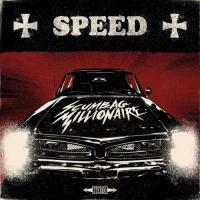 Scumbag Millionaire-Speed