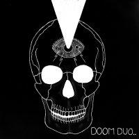Doom Duo..-Fasie