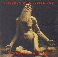 Children of a Lesser God-Towards a Grief