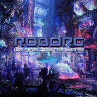 Roborg-We Are Destroyers