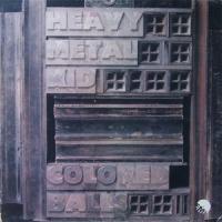 Coloured Balls-Heavy Metal Kid (Reissue 2006)