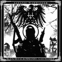 Satanic Warmaster-Black Metal Kommando / Gas Chamber (Compilation)