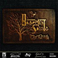 Basement Saints-Get Ready