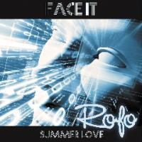 Rofo-Face It - Summer Love