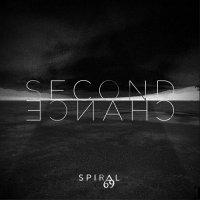 Spiral69-Second Chance