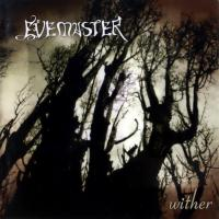 Evemaster-Wither