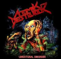 Atomik Destruktor-Unnatural Disorder