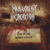 Malevolent Creation-Live at the Whisky a Go Go (Live)