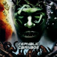 Cephalic Carnage-Conforming to Abnormality (Re-Issue 2008)