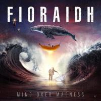 Fioraidh - Mind Over Madness mp3