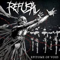 Refusal-Epitome Of Void
