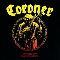 Coroner-Punishment For Decadence