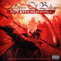 Children Of Bodom-Hate Crew Deathroll (Special Enhanced UK Edition) (Re-issue 2008)
