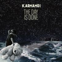 Karmamoi-The Day Is Done