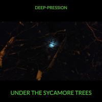 Deep-pression-Under The Sycamore Trees