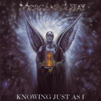 Morgana Lefay-Knowing Just As I