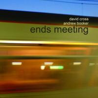 David Cross & Andrew Booker-Ends Meeting