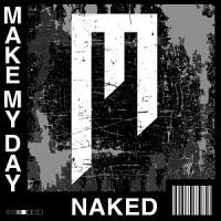 Make My Day-Naked