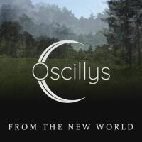 Oscillys-From the New World