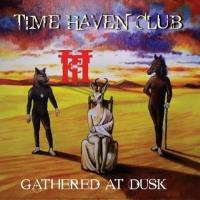 Time Haven Club-Gathered At Dusk