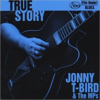 Jonny T-Bird & The MPs-True Story
