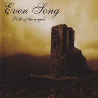 EvenSong-Path Of The Angels