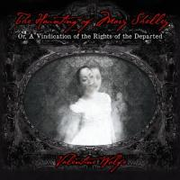 Valentine Wolfe - The Haunting Of Mary Shelley mp3