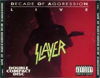 Slayer-Decade Of Aggression (US edition)